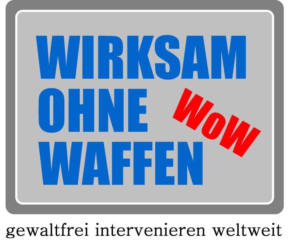 """AUSSTELLUNG: """"WIRKSAM OHNE WAFFEN"""""""